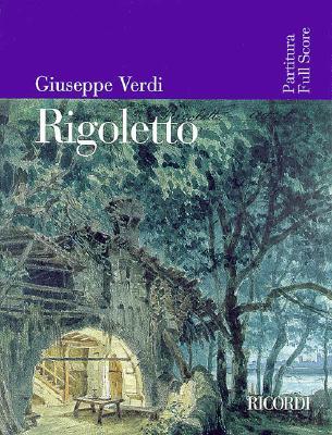 Rigoletto By Verdi, Giuseppe